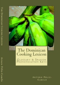 """The Dominican Cooking Lexicon"""
